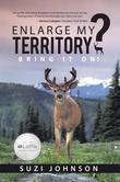 Enlarge My Territory?: Bring It On!