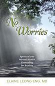 No Worries: Spiritual and Mental Health Counseling for Anxiety