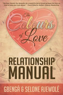The Colours of Love Relationship Manual