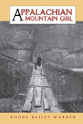Appalachian Mountain Girl: Coming of Age in Coal Mine Country