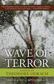 Wave of Terror: A Novel