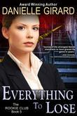 Everything To Lose (The Rookie Club, Book 5)