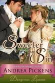 Sweeter Than Sin (Dangerous Liaisons Series, Book 2)