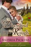 A Diamond in the Rough (Dangerous Liaisons Series, Book 1)