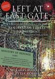 Left at East Gate a First-Hand Account of the Rendlesham Forest UFO Incident, Its Cover-Up, and Investigation