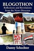 Blogothon: Reflections and Revelations from the News Dissector