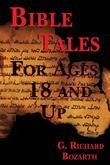 Bible Tales for Ages 18 and Up