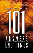 101 Answers to the Most Asked Questions about the End Times