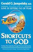 Shortcuts to God: Finding Peace Quickly Through Practical Spirituality