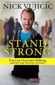 Stand Strong: You Can Overcome Bullying (and Other Stuff That Keeps You Down)