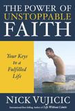 The Power of Unstoppable Faith: Your Keys to a Fulfilled Life