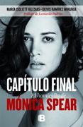 Capítulo final. El homicidio de Mónica Spear