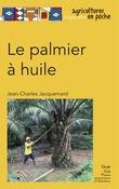 Le palmier à huile