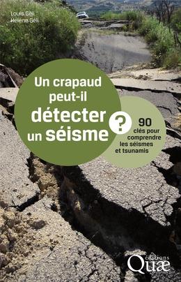 Un crapaud peut-il détecter un séisme ?