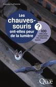 Les chauves-souris ont-elles peur de la lumière ?