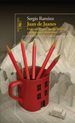 Juan de Juanes. Escritores, editores, agentes literarios y otras glorias y calamidades