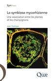La symbiose mycorhizienne