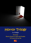Horror Trilogy - La Trilogia