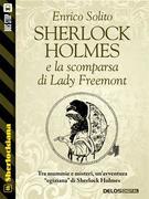 Sherlock Holmes e la scomparsa di Lady Freemont