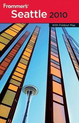 Frommer's Seattle 2010