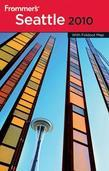 Frommer'sSeattle 2010 (Frommer'sComplete #602)