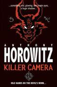 Horowitz Horror Shorts: Killer Camera