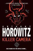 Horowitz Horror: Killer Camera