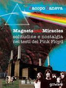 Magnets and miracles. Solitudine e nostalgia nei testi dei Pink Floyd