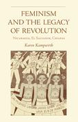 Feminism and the Legacy of Revolution: Nicaragua, El Salvador, Chiapas