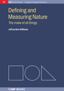 Defining and Measuring Nature: The Make of All Things