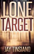 Lone Target: A Frank Bowen short thriller