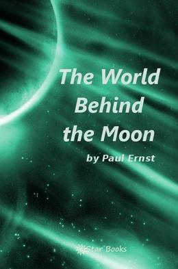 The World Behind the Moon