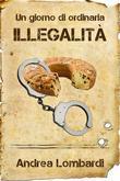Un giorno di ordinaria illegalità