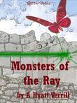Monsters of the Ray