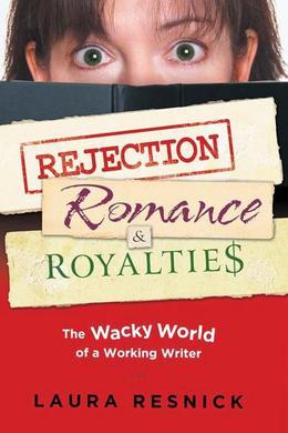 Rejection, Romance, and Royalties