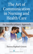 The Art of Communication in Nursing and Health Care: An Interdisciplinary Approach