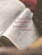 Gazing Upward and Looking Inward