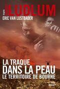 La traque dans la peau: thriller - traduit de l'anglais (Etats-Unis) par Florianne Vidal