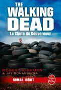 La Chute du Gouverneur (The Walking Dead Tome 3, Volume 1)