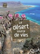 Le désert, source de vies