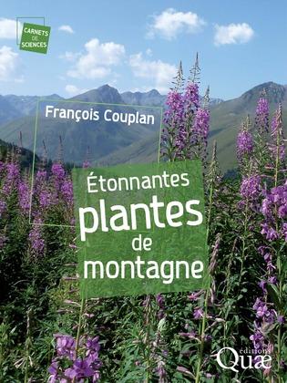 Étonnantes plantes de montagne