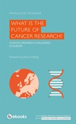 What is the Future of Cancer Research ?