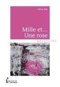 Mille et... Une rose