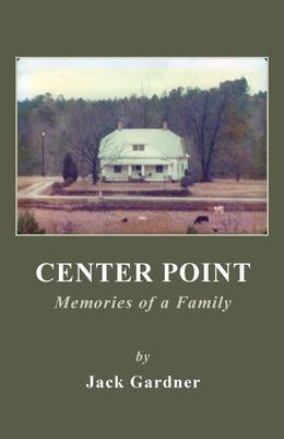Center Point: Memories of a Family