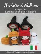 Bamboline di Halloween, Amigurumi, Schema Uncinetto in Italiano