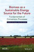 Biomass as a Sustainable Energy Source for the Future: Fundamentals of Conversion Processes