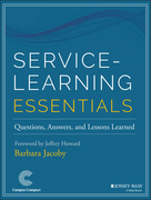 Service-Learning Essentials: Questions, Answers, and Lessons Learned
