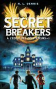 Secret breakers (À l'école des décrypteurs) Tome 1: Le Code de l'Oiseau de Feu