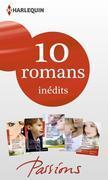 10 romans Passions inédits + 1 gratuit (nº452 à 456 - mars 2014): Harlequin collection Passions