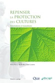 Repenser la protection des cultures